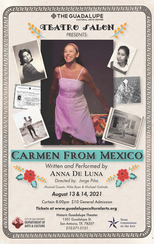 World Premiere Show CARMEN FROM MEXICO Announced At The Historic Guadalupe Theater