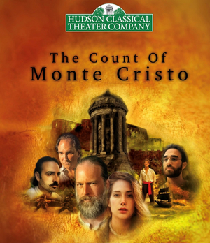 THE COUNT OF MONTE CRISTO Will Be Performed by Hudson Classical Theater Company Beginning This Weekend