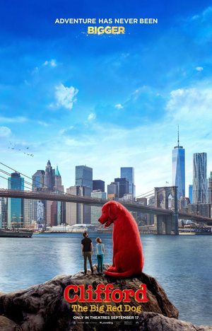 CLIFFORD THE BIG RED DOG Pulled  From September 17 Release Date Due to Concerns Over the Delta Variant