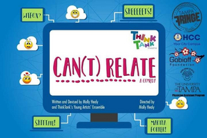 BWW Review: Think Tank Theatre Presents the Teen-Created CAN(T) RELATE at the Tampa Fringe