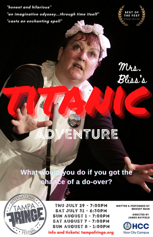 BWW Review: Bridget Bean's Marvelous One-Woman Show, MRS. BLISS'S TITANIC ADVENTURE, Is a Must-See at the Tampa Fringe