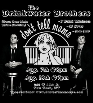 BWW Interview: The Drinkwater Brothers Talk About Their August 7th Return to Don't Tell Mama
