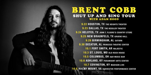 Brent Cobb Confirms Fall 'Shut Up and Sing' Tour'