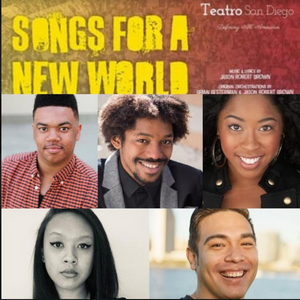 BWW Interview: SONGS FOR A NEW WORLD Creatives Talk Creating the Inaugural Production at Teatro San Diego