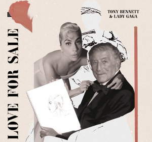 Lady Gaga & Tony Bennett Will Release  'Love for Sale,' a New Album of Cole Porter Covers