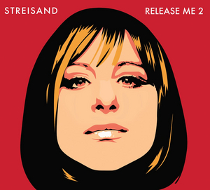 BWW Album Review: Barbra Streisand's Release Me 2 Opens Up Emotionally and Offers Clarity, Peace, and Healing for Life's Journey