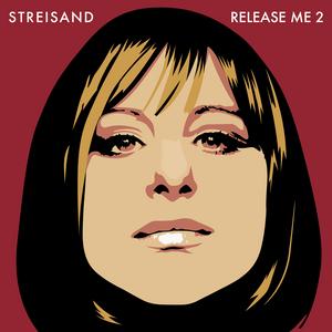 Pre-Order Release Me 2 by Barbra Streisand!