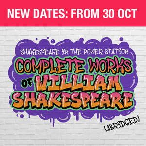 THE COMPLETE WORKS OF WILLIAM SHAKESPEARE (ABRIDGED) Announces New Dates at Singapore Repertory Theatre