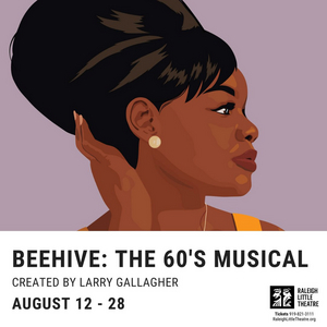BWW Review: Raleigh Little Theatre's BEEHIVE: THE 60S MUSICAL
