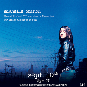 Michelle Branch Announces 'The Spirit Room - 20th Anniversary Livestream'