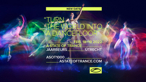 ASOT1000 Will Take Place on a New Date in February 2022