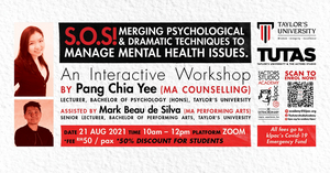 S.O.S! Merging Psychological and Dramatic Techniques To Manage Mental Health Issues Will Be Hosted by The Kuala Lumpur Performing Arts Centre