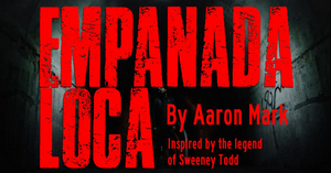 EMPANADA LOCA Will Be Performed at Majestic Repertory Theatre Next Month