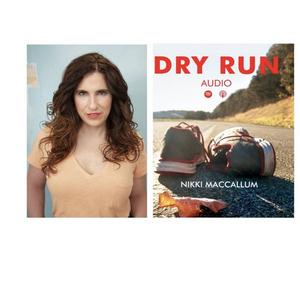 Broadway's Anne Nathan & Kelvin Moon Loh Join Film Star Patrick McCartney in Nikki MacCallum's DRY RUN Podcast