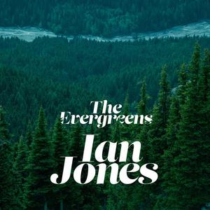 Ian Jones' 'Evergreen' EP is Due Oct. 22