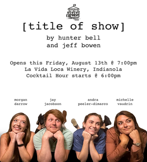 BWW Review: [TITLE OF SHOW] at Carousel Theatre Of Indianola