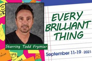 EVERY BRILLIANT THING Comes To Fort Wayne Civic Theatre Next Month