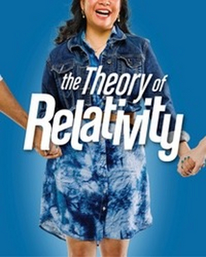 THE THEORY OF RELATIVITY Comes To Story Book Theatre Through 9/4