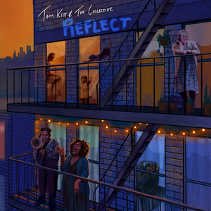 BWW Album Review: Tom Kitt & The Collective REFLECT on One Very Tough Year
