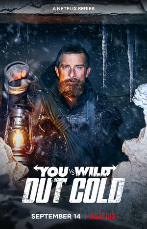 VIDEO: Netflix Releases YOU VS. WILD: OUT COLD Interactive Movie Trailer