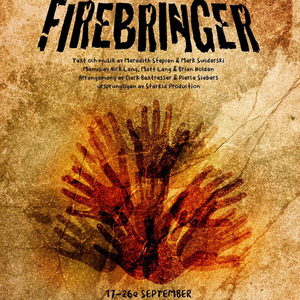 FIREBRINGER at Alias Teatern, Stockholm Sweden