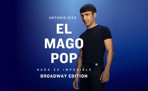 El Mago Pop regresa a Madrid con NADA ES IMPOSIBLE BROADWAY EDITION
