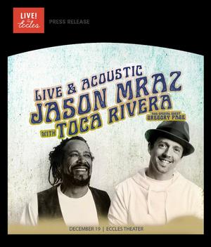 Jason Mraz With Toca Rivera Announced at Eccles Center