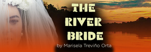 THE RIVER BRIDE Comes to the Morrison Center This Month
