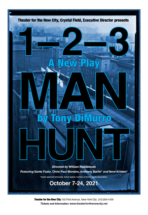1-2-3 MANHUNT Starring Ilene Kristen to be Presented at Theater For The New City