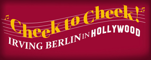 World Premiere of CHEEK TO CHEEK: IRVING BERLIN IN HOLLYWOOD to be Presented by The York Theatre Company