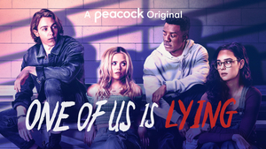 VIDEO: Peacock Releases the Trailer for New ONE OF US IS LYING Series