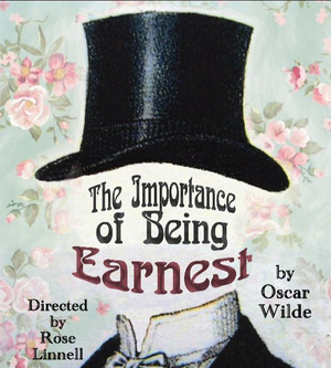 THE IMPORTANCE OF BEING EARNEST Takes The Stage At RISE