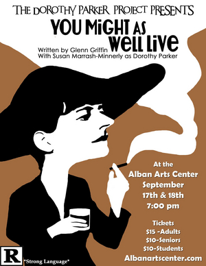 Catch the Full-Length, One-Woman Play, YOU MIGHT AS WELL LIVE at the ALBAN ARTS CENTER, This Weekend!