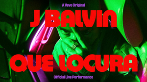 VIDEO: J Balvin Releases Performance Video For 'Que Locura'