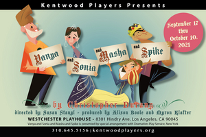 BWW Feature: VANYA AND SONIA AND MASHA AND SPIKE by Kentwood Players Opens 9/17