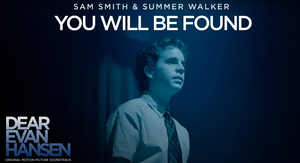 Sam Smith & Summer Walker Release 'You Will Be Found' From DEAR EVAN HANSEN Soundtrack