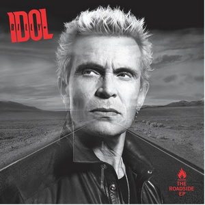 Billy Idol's 'Roadside EP' Out Now