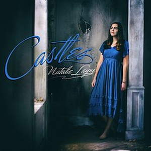 Natalie Layne Releases New EP 'Castles'