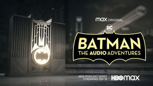 HBO's BATMAN Podcast Series to Premiere on September 19