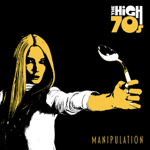The High 70s Release New Single 'Manipulation' From 'Glitter Box' Album