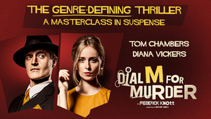 DIAL M FOR MURDER Comes to MK Theatre Next Month