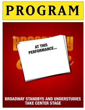 AT THIS PERFORMANCE... to Return to the Green Room 42 Featuring Broadway Standbys, Understudies and Alternates