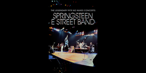 Bruce Springsteen to Release THE LEGEDARY 1979 NO NUKES CONCERTS Film