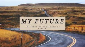 Student Blog: My Future