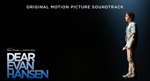 DEAR EVAN HANSEN Original Motion Picture Soundtrack Available Now