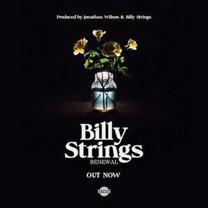 Billy Strings Releases New Album 'Renewal' Today