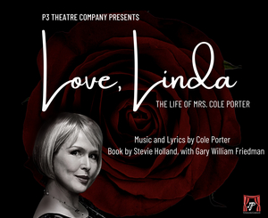 BWW Interview: Deborah Robin on LOVE, LINDA: THE LIFE OF MRS. COLE PORTER by P3 Theatre Company