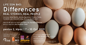 Kuala Lumpur Performing Arts Center Announces LIFE SDN BHD: DIFFERENCES