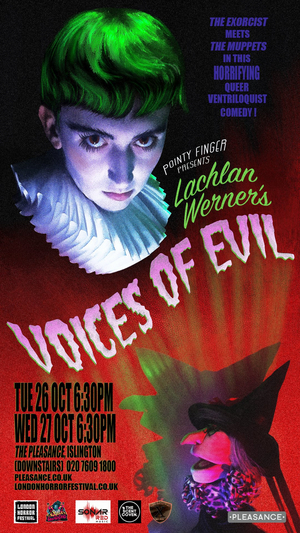 LACHLAN WERNER: VOICES OF EVIL Comes to London Horror Festival