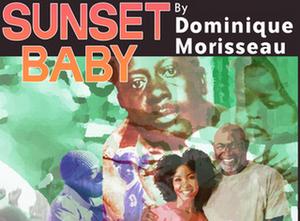 Black Theatre Troupe Presents Morisseau's SUNSET BABY